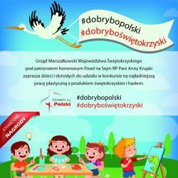 """Konkurs plastyczny """"#dobrybopolski #dobryboświętokrzyski"""""""